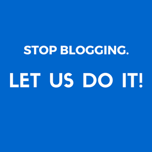 STOP BLOGGING. LET US DO IT!