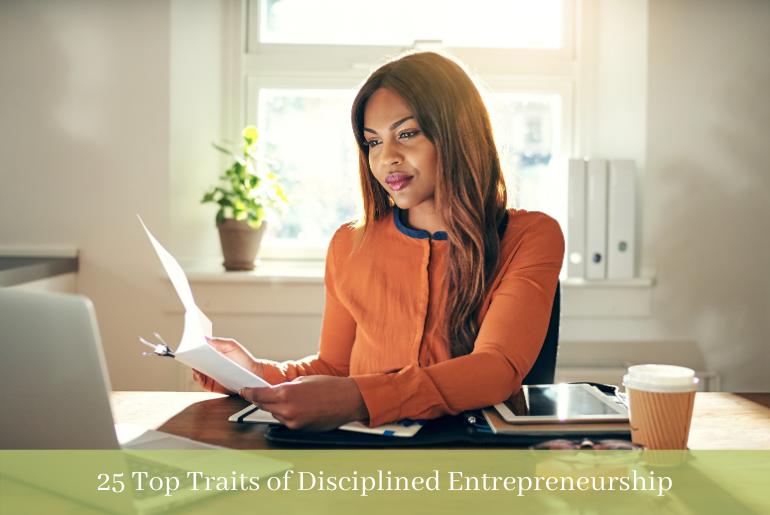 A woman exhibiting disciplined entrepreneurship